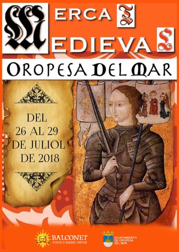 MERCAT MEDIEVAL EN OROPESA DEL MAR, CASTELLÓN, DEL 26 AL 29 DE JULIO DE 2018