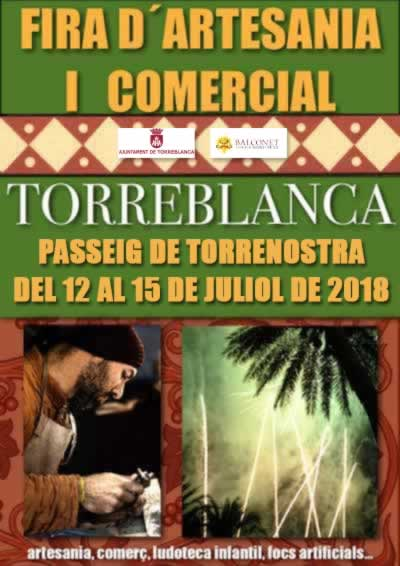FIRA DE ARTESANIA I COMERCIAL, DEL 12 AL 15 DE JULIO EN TORREBLANCA, CASTELLÓN, EN EL PASSEIG DE TORRENOSTRA.