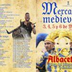 Programacion de actividades del MERCADO MEDIEVAL en Albacete capital del 03 al 06 de Mayo del 2018