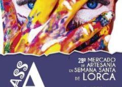08 al 12 de Abril 2020 : MASS ARTESANÍA 2020 – 29º Mercado de artesania en semana santa en Lorca, Murcia