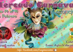 14 al 16 de Febrero 2020 : Mercado de la fantasia de Carnaval en Villaconejos, Madrid