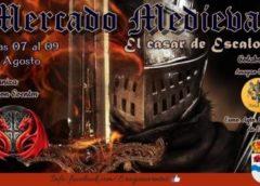07 al 09 de Agosto 2020 : Mercado medieval en El Casar de Escalona, Toledo