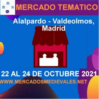 Mercado tematico en Alalpardo - Valdeolmos