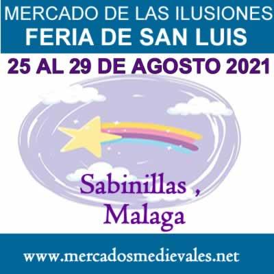 MERCADO DE LAS ILUSIONES FERIA DE SAN LUIS DE SABINILLAS