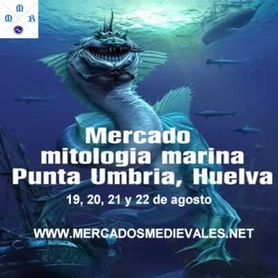 MERCADO DE LA MITOLOGÍA MARINA EN PUNTA UMBRÍA (HUELVA)