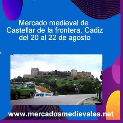 Mercado medieval de Castellar de la frontera del 20 al 22 de agosto