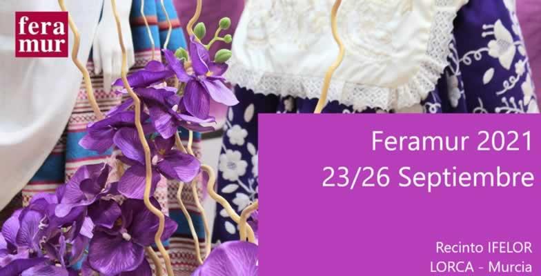 FERAMUR 2021 - XXXVII Feria Oficial de Artesanía de la Región de Murcia