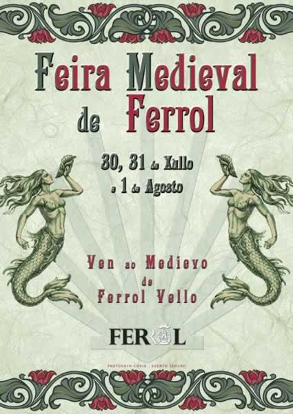 [PROGRAMACION] Feira medieval de Ferrol del 30 de Julio al 01 de Agosto 2021