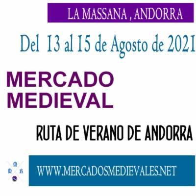 LA MASSANA - Del 13 al 15 de agosto de 2021 (mercado medieval)