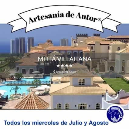 Feria semanal de Artesanía de Autor® en el Hotel Meliã Villaitana – Benidorm