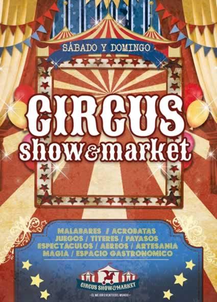 MERCADO CIRCUS SHOW & MARKET EN PETRER (ALICANTE) 25 Y 26 DE SEPTIEMBRE
