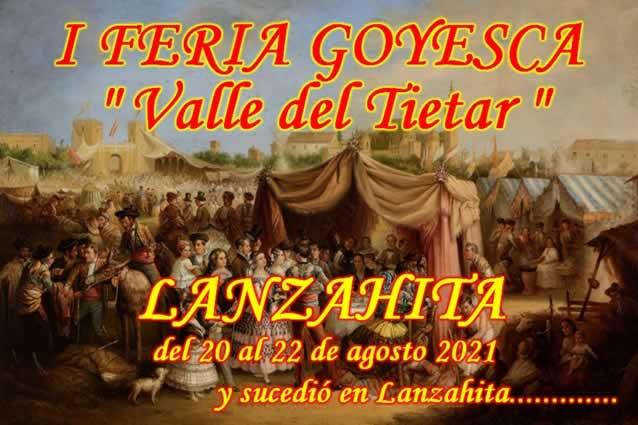 "[AGOSTO 2021] I Feria goyesca ""Valle del Tietar"" en Lanzahita, Avila"