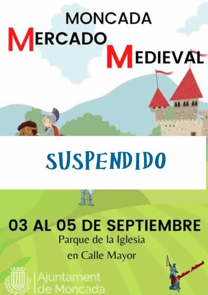 Mercado medieval en Moncada suspendido
