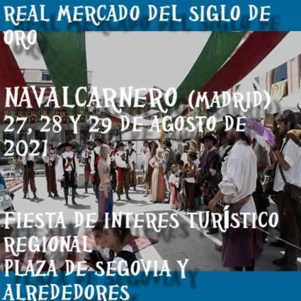 REAL MERCADO DEL SIGLO DE ORO NAVALCARNERO (MADRID)