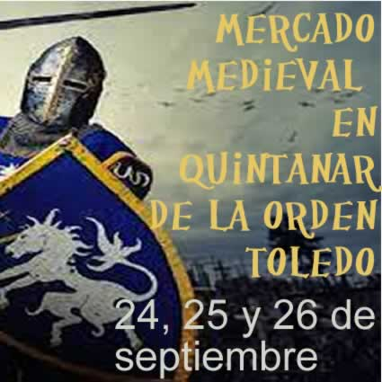 MERCADO MEDIEVAL DE QUINTANAR DE LA ORDEN (Toledo).