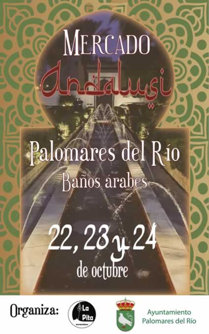 [22 al 24 de Octubre 2021] Mercado andalusi en Palomares del Rio, Sevilla