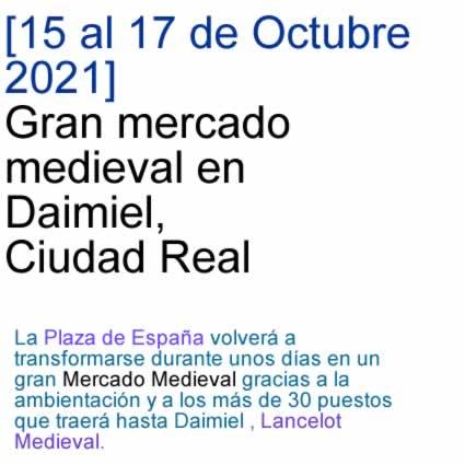 [15 al 17 de Octubre 2021] Gran mercado medieval en Daimiel, Ciudad Real