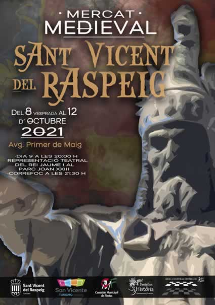 [08 AL 12 DE OCTUBRE 2021] Mercado Medieval en Sant Vicent del Raspeig , Alicante