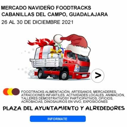 MERCADO NAVIDEÑO FOODTRACKS CABANILLAS DEL CAMPO, GUADALAJARA